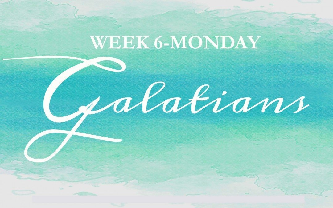 Galatians {Week 6} ~  It's high time we gather at the table…