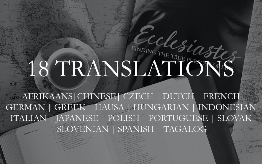 EIGHTEEN Ecclesiastes Translations NOW AVAILABLE!!!