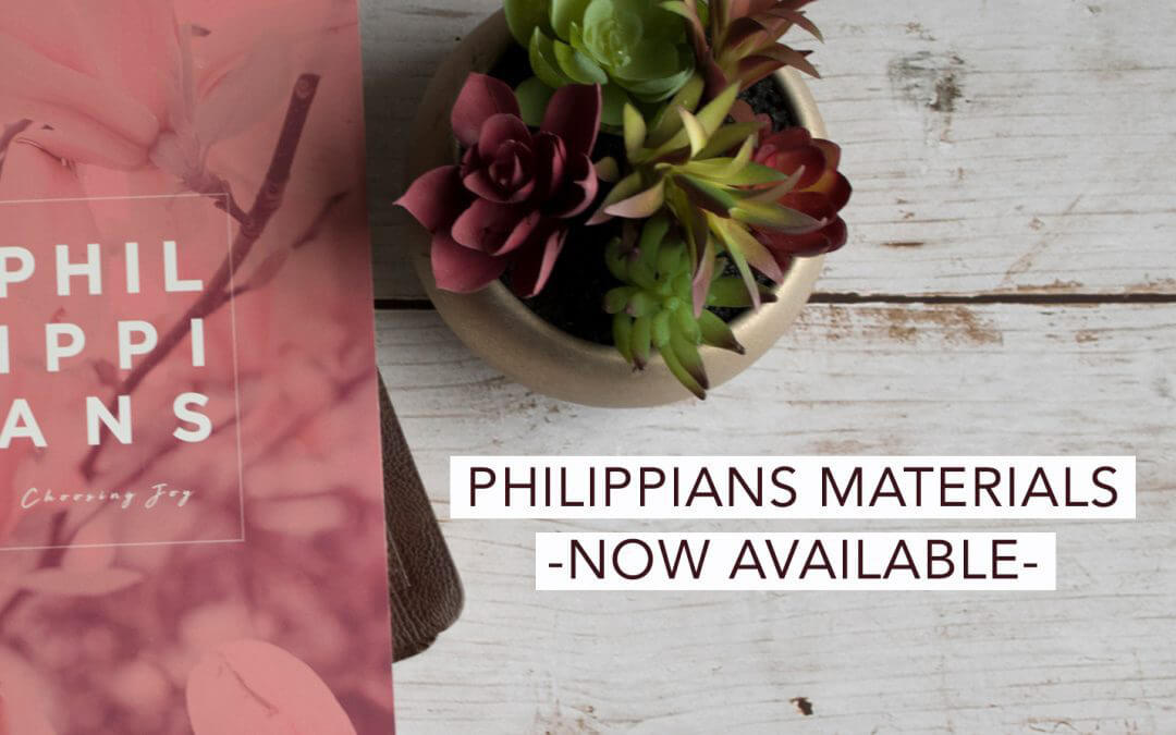 Philippians Materials -NOW Available-