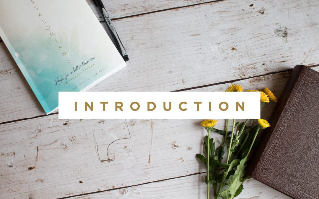 1st & 2nd Thessalonians Introduction