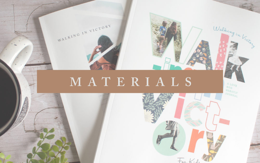 Walking In Victory- Materials
