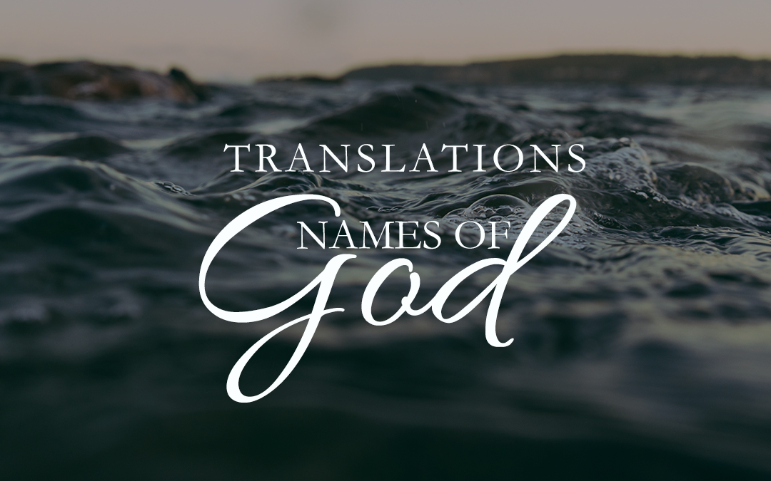 Our Names of God Translations are NOW available!