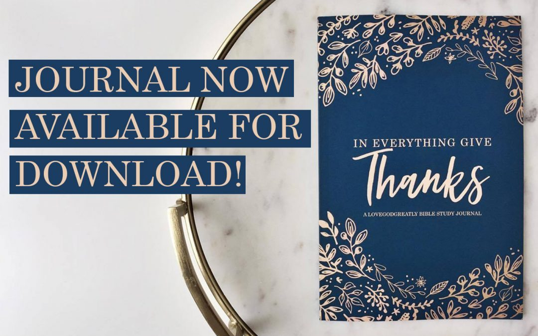 In Everything Give Thanks – Materials Now Available!