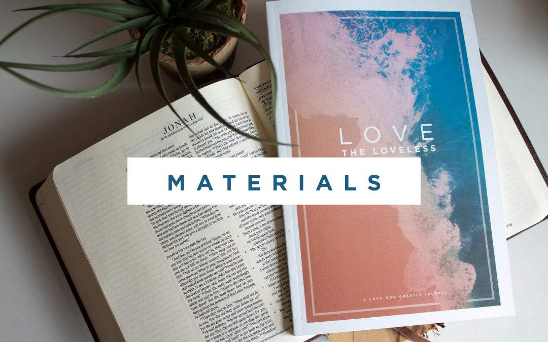 Love The Loveless Materials Now Available!